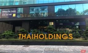 Giải mã khoản thu nhập khác 2.600 tỉ đồng của Thaiholdings